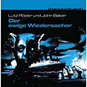 Der ewige Widersacher (Dreamland Grusel 21)   Lutz Röder, John Baker
