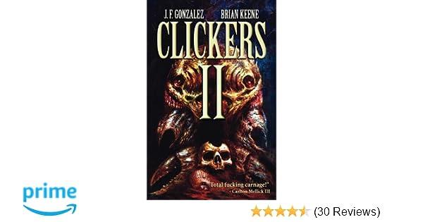 Clickers Ii The Next Wave J F Gonzalez Brian Keene