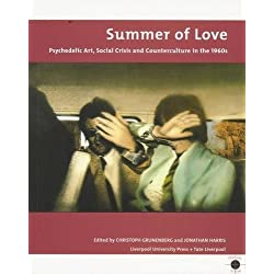 Summer of Love: Psychedelic Art, Social Crisis and Counterculture in the 1960s (Tate Liverpool Critical Forum)
