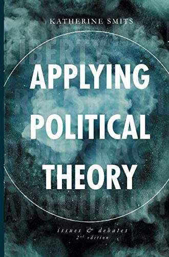 Applying Political Theory Issues and Debates
