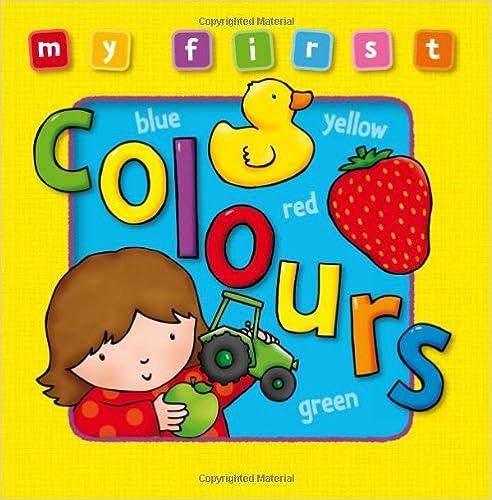 Como Descargar Libros Para Ebook My First Colours Infantiles PDF