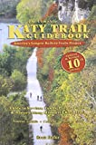 The Complete Katy Trail Guidebook, 10th Updated & Revised Edition