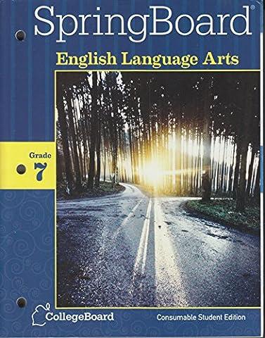 Springboard Common Core Edition English Language Arts Gr.7 Student Edition (Springboard English Language Arts)