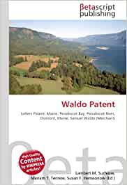 Waldo Patent: Letters Patent, Maine, Penobscot Bay