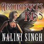 Archangel's Kiss: Guild Hunter, Book 2 | Nalini Singh