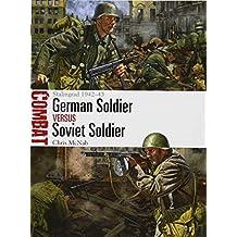 German Soldier vs Soviet Soldier: Stalingrad 1942–43