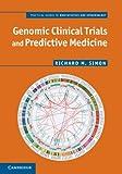 Genomic Clinical Trials and Predictive Medicine, Simon, Richard M., 1107008808