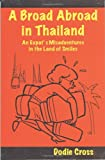 A Broad Abroad in Thailand, Dodie Cross, 1885614756