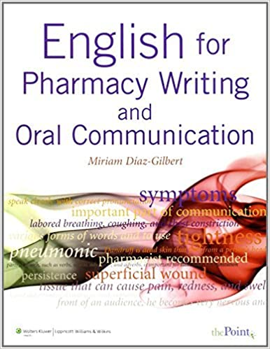 Book English for Pharmacy Writing and Oral Communication by Miriam Diaz-Gilbert MEd (2008-07-29)