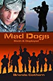 Mad Dogs 1 & 2 (Mad Dogs Volume)