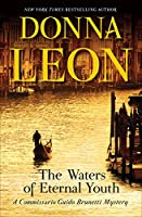 The Waters of Eternal Youth (Commissario Brunetti Book 25)
