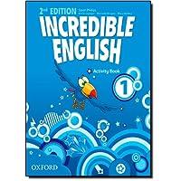 Incredible english. Activity book. Per la Scuola elementare. Con espansione online: 1