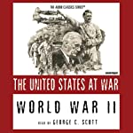World War II: The United States at War | Joseph Stromberg