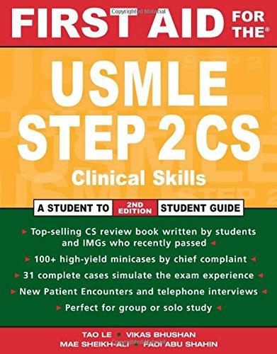 USMLE Step 2 CS: Clinical Skills Exam (First Aid USMLE) ()