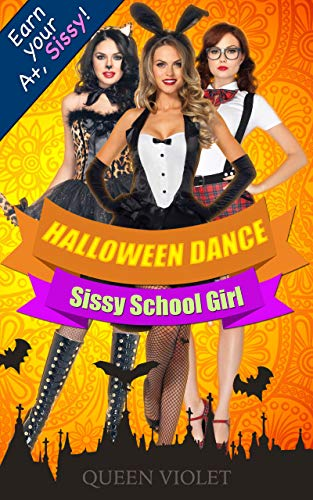 Halloween Gender Bender (Halloween Dance: A Sissy School Girl Reverse Harem)