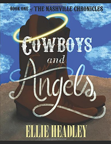 Download Cowboys and Angels (The Nashville Chronicles) pdf