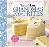 Taste of Home Grandma s Favorites: A Treasured Collection of 475 Classic Recipes