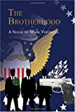 The Brotherhood, Mark Vertreese, 0615335268