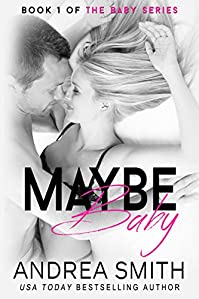 Maybe Baby by Andrea Smith ebook deal