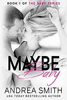 Maybe Baby by [Smith, Andrea]
