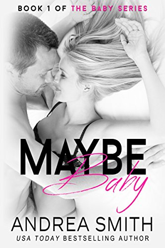 Maybe Baby (Maybe Baby Series Book ()