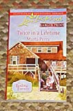 Larger Print Twice in a Lifetime The Bodine Family (Love Inspired) Heartwarming Inspirational Romance by Marta Perry