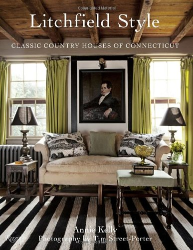 - Litchfield Style: Classic Country Houses of Connecticut