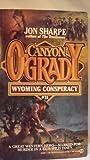 Wyoming Conspiracy, Jon Sharpe, 0451173708