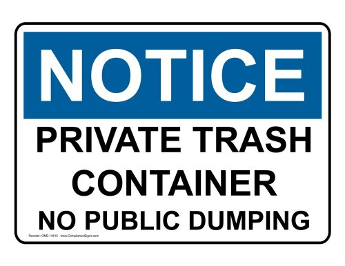ComplianceSigns Aluminum OSHA NOTICE Sign, 10 x 7 in. with Trash / Dumpster Info in English, White