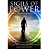 Sigils of Power and Transformation: 111 Magick Sigils to Change and Control Your Life