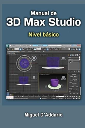 buy manual 3d max studio nivel b sico book online at low prices in rh amazon in 3ds max manual download 3ds max manual pdf