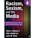 img - for Racism, Sexism, and the Media: Multicultural Issues into the New Communications Age (Paperback) - Common book / textbook / text book