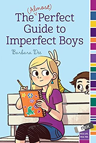 book cover of The (Almost) Perfect Guide to Imperfect Boys