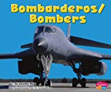 img - for Bombarderos/Bombers (Maquinas maravillosas/Mighty Machines) (Multilingual Edition) book / textbook / text book