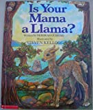 img - for Is Your Mama a Llama by Guarino, Deborah (1989) Paperback book / textbook / text book