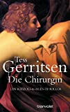 Die Chirurgin: Ein Rizzoli-&-Isles-Thriller (Rizzoli-&-Isles-Serie, Band 1)