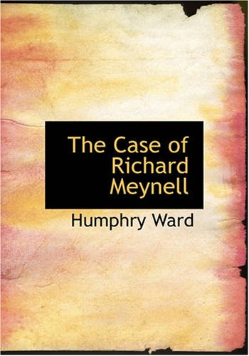 Download The Case of Richard Meynell PDF