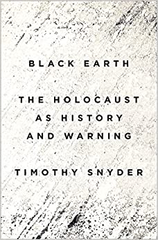 Black Earth : The Holocaust As History And Warning por Timothy Snyder epub