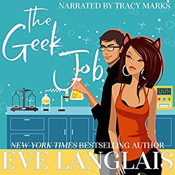 Amazon com: The Geek Job (Audible Audio Edition): Eve
