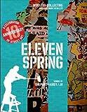 Eleven Spring: A Celebration of Street Art