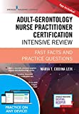 img - for Adult-Gerontology Nurse Practitioner Certification Intensive Review, Third Edition: Fast Facts and Practice Questions (Book + Free App) book / textbook / text book