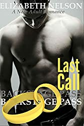 Backstage Pass: Last Call (The Backstage Pass Rock Star Romance Book 6)