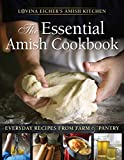 Best Amish Cookbooks - The Essential Amish Cookbook: Everyday Recipes from Farm Review