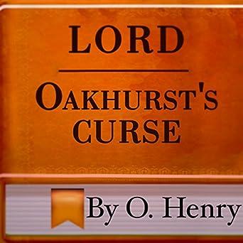 Amazon com: Lord Oakhurst's Curse (Audible Audio Edition): O