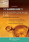 Glannon Guide to Constitutional Law: Individual Rights and Liberties, Learning Constitutional Law Through Multiple-Choice Questions and Analysis (Glannon Guides Series)