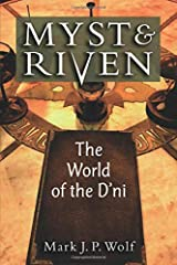 Myst and Riven: The World of the D'ni (Landmark Video Games) Paperback