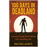 100 Days in Deadland (Deadland Saga Book 1)