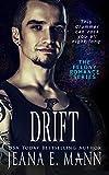 Drift: Standalone Rockstar Romance (Felony Romance Book 5)