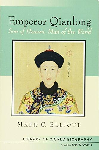 Emperor Qianlong: Son of Heaven, Man of the World