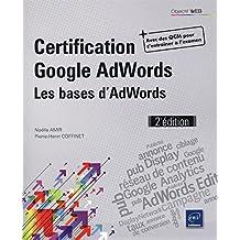 Certification Google AdWords - Les bases d'AdWords 2e édi